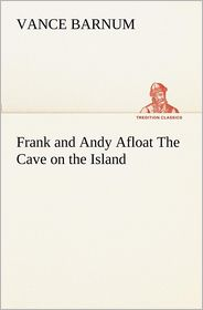 Frank and Andy Afloat the Cave on the Island - Vance Barnum