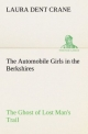 The Automobile Girls in the Berkshires The Ghost of Lost Man's Trail - Laura Dent Crane