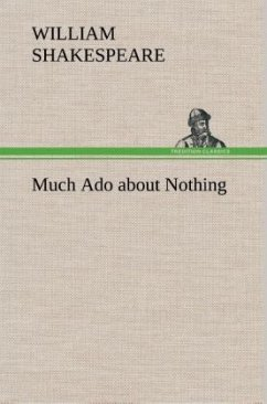 Much Ado about Nothing - Shakespeare, William