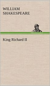 King Richard II - William Shakespeare
