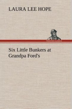 Six Little Bunkers at Grandpa Ford's - Hope, Laura Lee