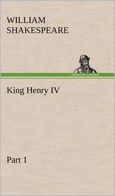 King Henry IV, Part 1 - William Shakespeare