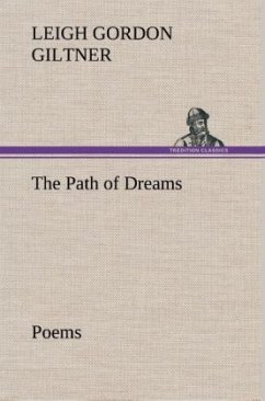 The Path of Dreams Poems - Giltner, Leigh Gordon