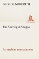 The Shaving of Shagpat an Arabian entertainment   Volume 3 - George Meredith