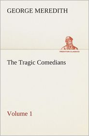 The Tragic Comedians - Volume 1