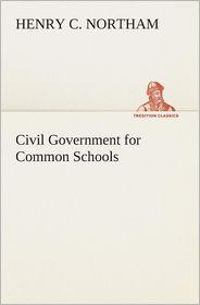 Civil Government for Common Schools