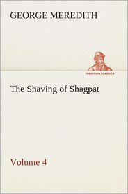 The Shaving of Shagpat an Arabian Entertainment - Volume 4 - George Meredith