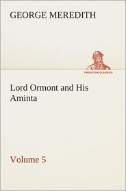 Lord Ormont and His Aminta - Volume 5 - George Meredith