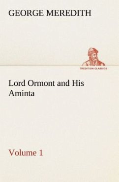 Lord Ormont and His Aminta Volume 1