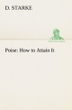 Poise: How to Attain It - D. Starke