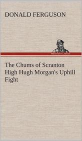 The Chums of Scranton High Hugh Morgan's Uphill Fight - Donald Ferguson