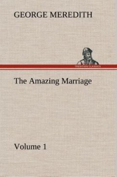 The Amazing Marriage - Volume 1 - Meredith, George