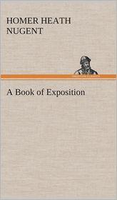 A Book of Exposition - Homer Heath Nugent