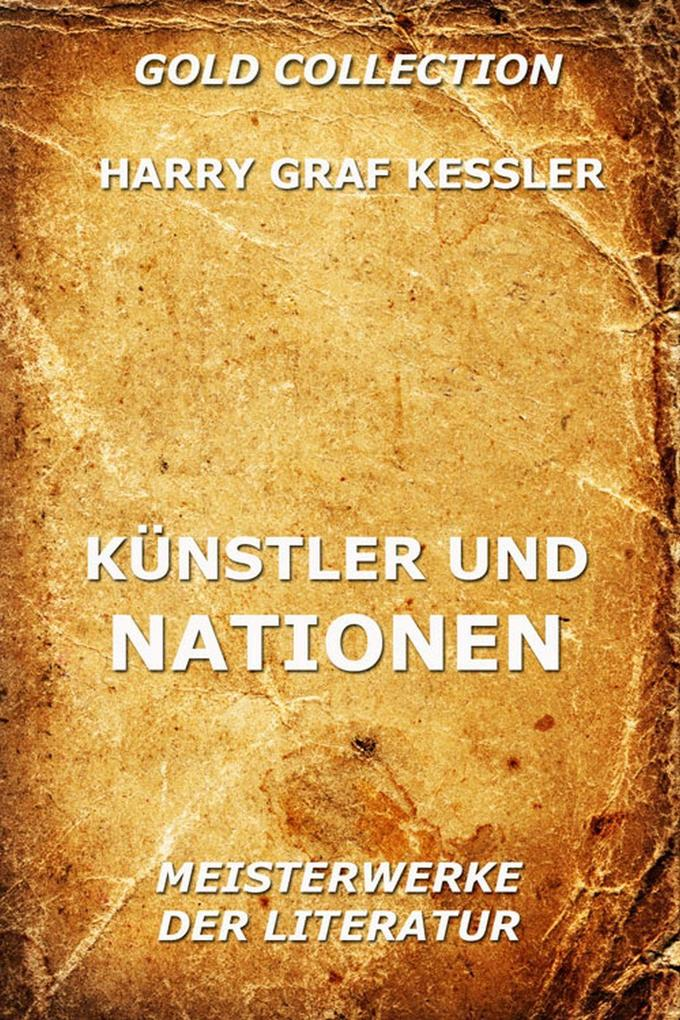 Künstler und Nationen als eBook Download von Harry Graf Kessler - Harry Graf Kessler