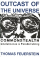 Outcast of the Universe - Thomas Feuerstein