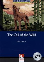 The Call of the Wild, w. Audio-CD - Jack London
