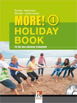 MORE! Holiday Book 1, mit App für Audiomaterial: (Helbling Languages)