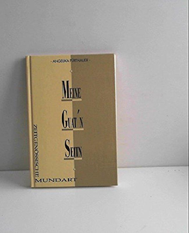 Meine guat'n Seitn [Hardcover] [Jan 01, 1993]