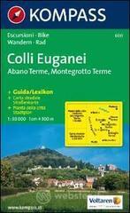 Carta escursionistica n. 600. Trentino, Veneto. Colli Euganei, Abano Terme, Montegrotto Terme 1:30000