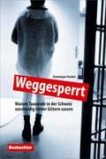 Dominique Strebel: Weggesperrt