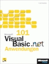 101 Microsoft Visual Basic .NET-Anwendungen, m. CD-ROM u. DVD-ROM