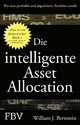 Die intelligente Asset Allocation - William J. Bernstein