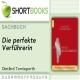 Die perfekte Verführerin (Shortbooks) - Hörbuch zum Download - Dietlind Tornieporth, Sprecher: N.N.