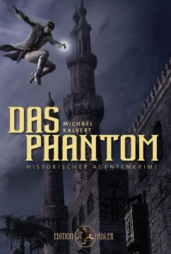 Das Phantom (eBook, ePUB) - Kalvert, Michael