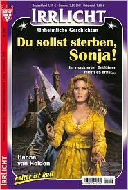 Du sollst sterben, Sonja!: Irrlicht 959