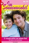 Patricia Vandenberg: Im Sonnenwinkel 10 - Familienroman