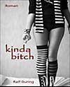 kinda bitch