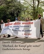 Dietrich Stahlbaum: Eberhard, der Kampf geht weiter!