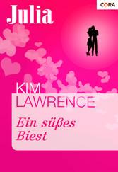 Ein süßes Biest - Kim Lawrence