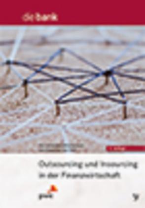 Outsourcing und Insourcing in der Finanzwirtschaft - Leitenden Mitarbeitern und Experten der PricewaterhouseCoopers AG Wi (Hrsg.)