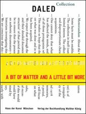 A Bit of Matter and a Little Bit More: The Collection and Archives of Herman and Nicole Daled 1966-1978 - Dander, Patrizia / Wilmes, Ulrich