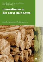 Innovationen in der Holz-Forst-Kette