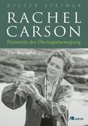 Dieter Steiner: Rachel Carson