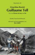 Guillaume Tell (Wilhelm Tell), Libretto