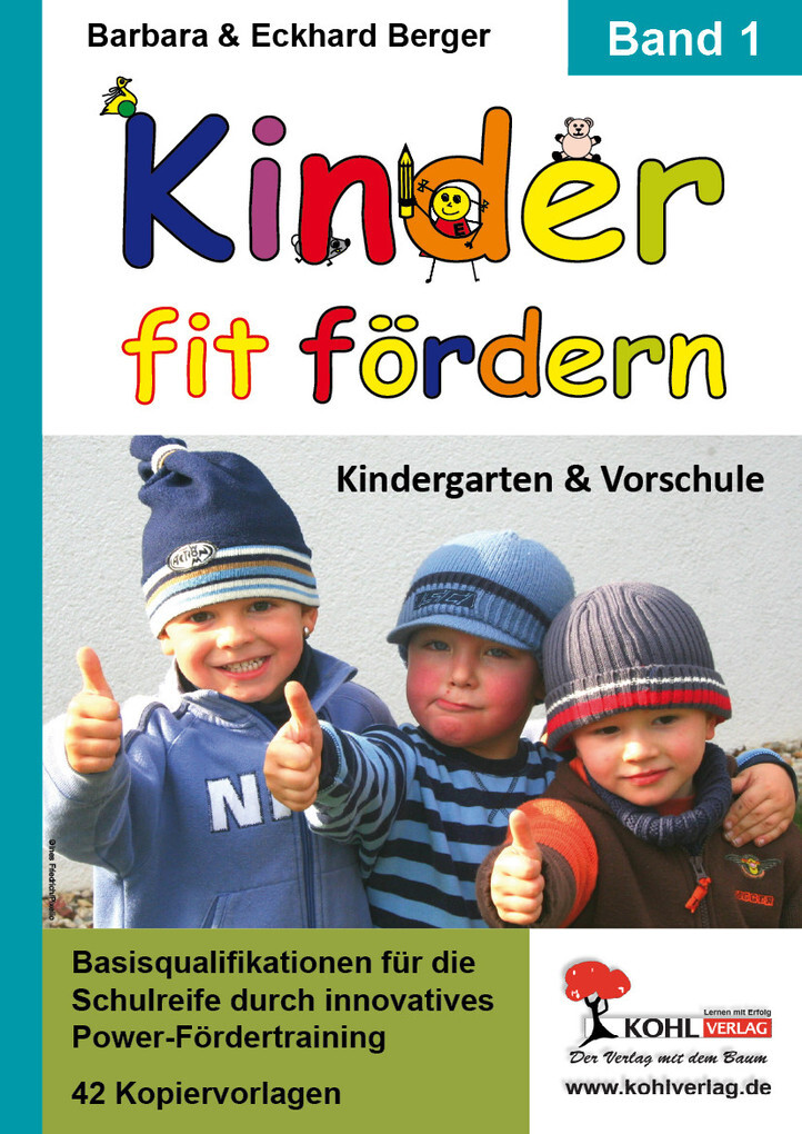 Kinder fit fördern in Kindergarten und Vorschule / Band 1 als eBook Download von Barbara Berger, Eckhard Berger - Barbara Berger, Eckhard Berger