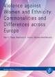 Violence against Women and Ethnicity: Commonalities and Differences across Europe - Monika Schröttle; Ravi K. Thiara; Stephanie A. Condon
