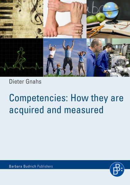 Competencies: How they are acquired and measured