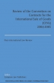 Review of the Convention on Contracts for the International Sale of Goods (CISG) - Friedrich Blase; Philipp Höttler; Riku Korpela; Chengwei Liu; Peter Mazzacano; Antonin Pribetic; Djakhongir Saidov