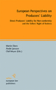 European Perspectives on Producers' Liability - Martin Ebers;  André Janssen;  Olaf Meyer (Eds.)