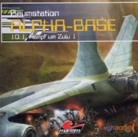 Raumstation Alpha-Base - Kampf um Zulu 1, 1 Audio-CD