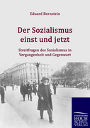Bernstein, Eduard: Der Sozialismus einst und jetzt