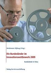 Die Bundesländer im Innovationswettbewerb 2009 - Bundesländer im Fokus