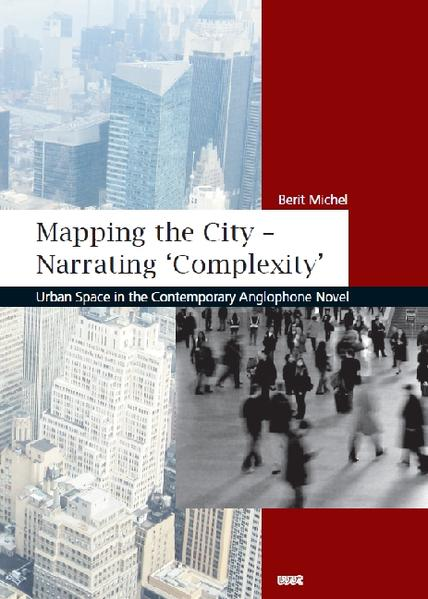 Mapping the City - Narrating ´Complexity´ als Buch von Berit Michel - Berit Michel