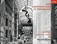 From Department Store to 'Stadtgalerie'