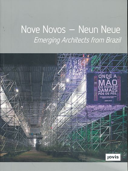 Nove Novos. Emerging architects from Brazil Ausstellung