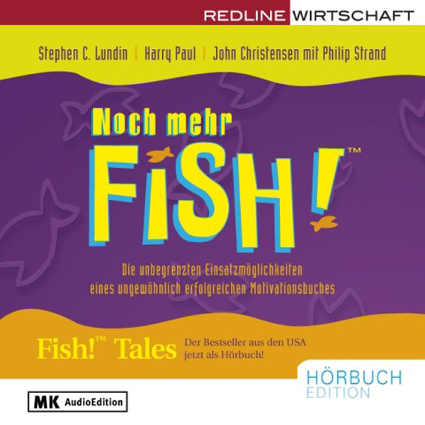 Noch mehr Fish!, Hörbuch, Digital, 295min - Stephen Lundin, Harry Paul, Jo
